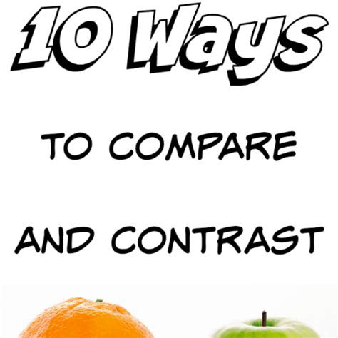 Writing and Compare-and-contrast Essays - 1384 Words